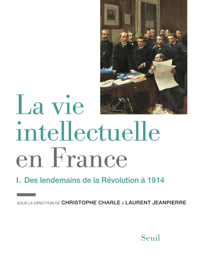 La vie intellectuelle en France  Tome 1