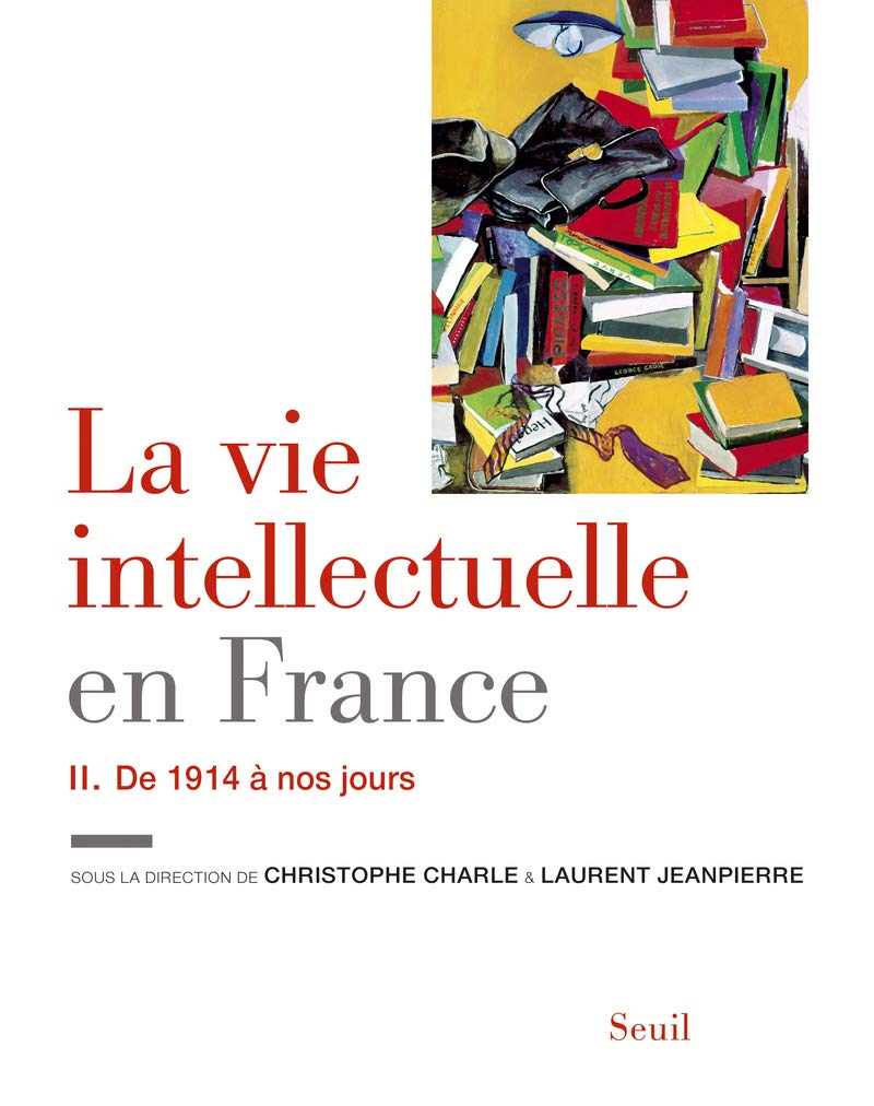 La vie intellectuelle en France Tome 2