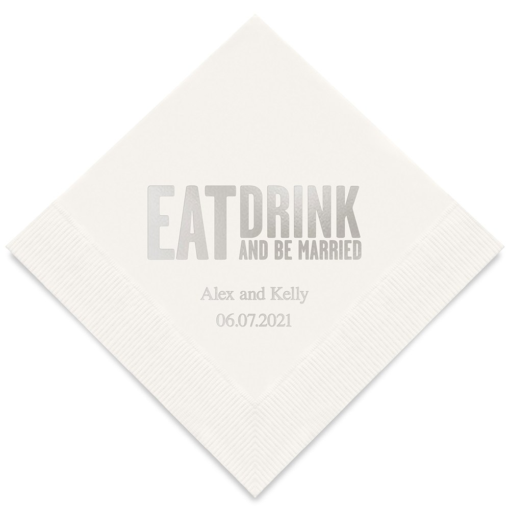 50 serviettes papier personnalisables Eat drink and be married