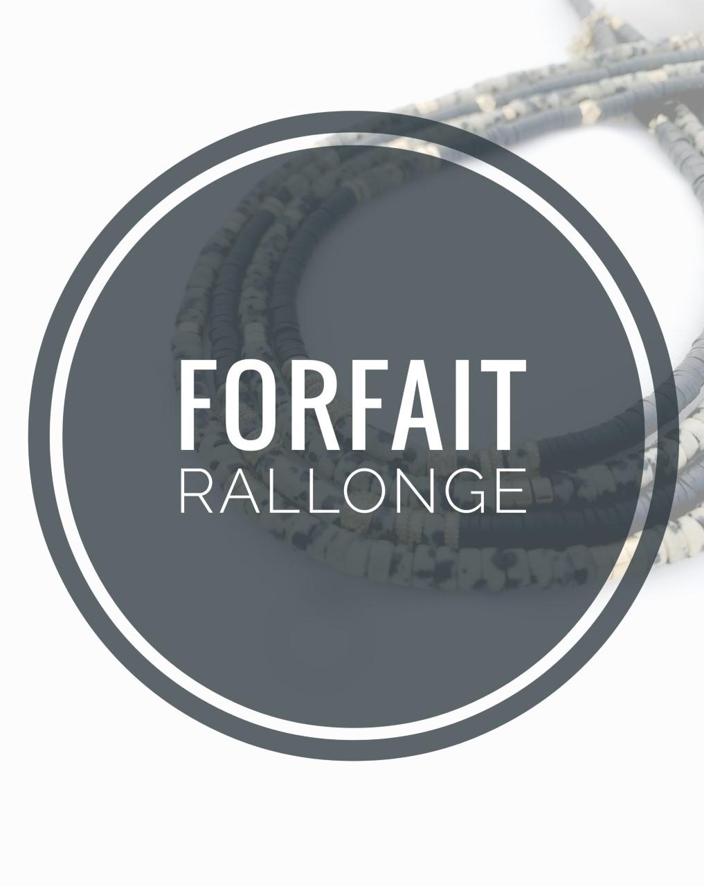 FORFAIT RALLONGE