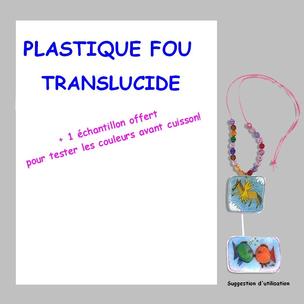 Plastique Fou translucent