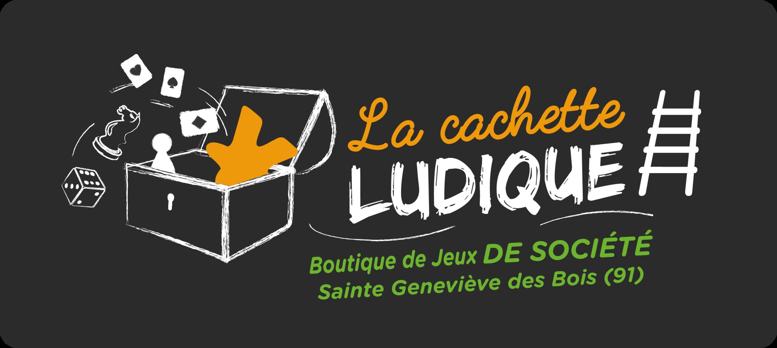 La Cachette Ludique - Boutique de jeux de société à Ste Geneviève des Bois (91)
