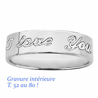 "Alliance 6mm  ""I love you"" argent 925, T. 52 au 80 ! + gravure"