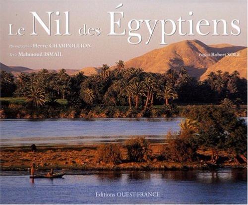 Le Nil des Egyptiens