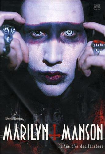 Marilyn Manson l\'age d\'or des tenebres