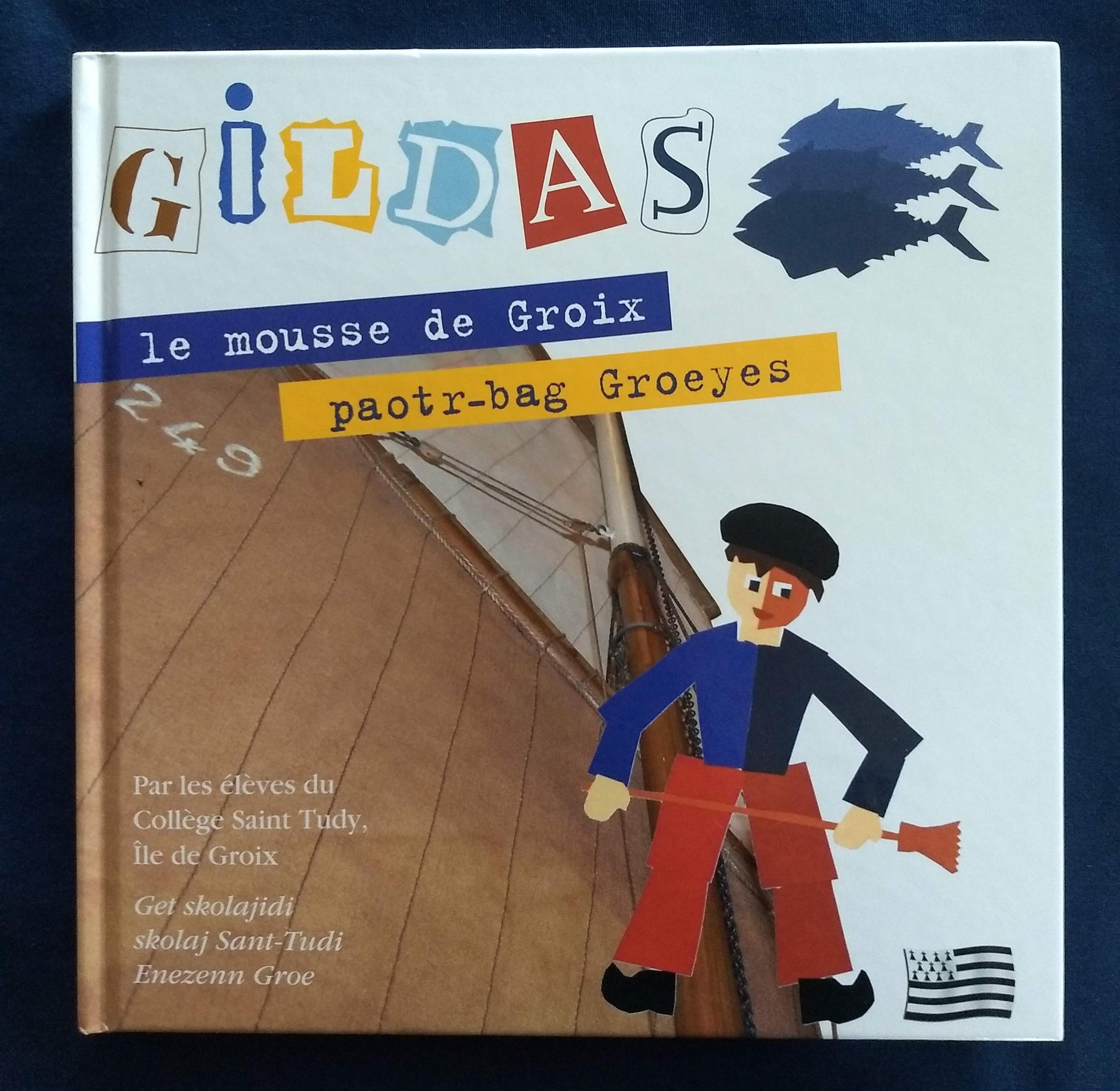 Gildas, le mousse de Groix