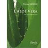L'aloe vera pour votre santé - Editions Dangles