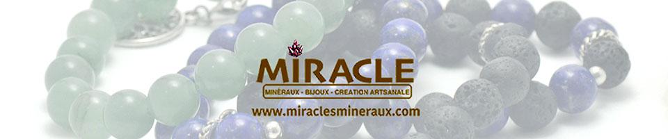 Miracles   Minéraux