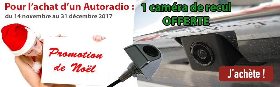 Offre de Noel 2017 ! 1 caméra de recul offerte pour l'achat d'un autoradio GPS