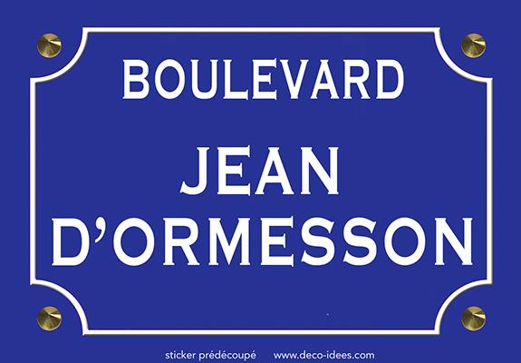 Sticker nom de rue, JEAN D\'ORMESSON