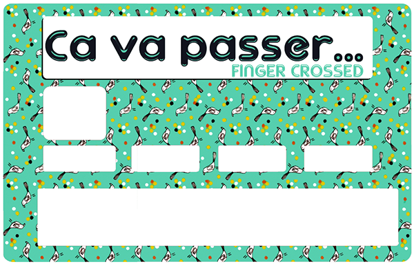 Sticker pour carte bancaire, Ca va Passer, Fingers Crossed