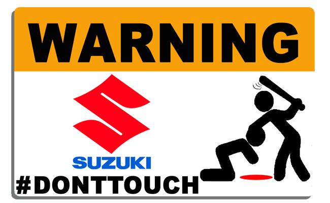 Sticker WARNING, DONT TOUCH !! SUZUKI
