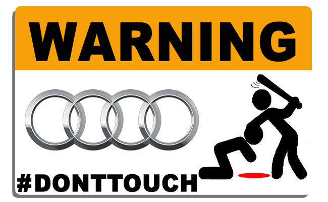 Sticker WARNING, DONT TOUCH !!  AUDI