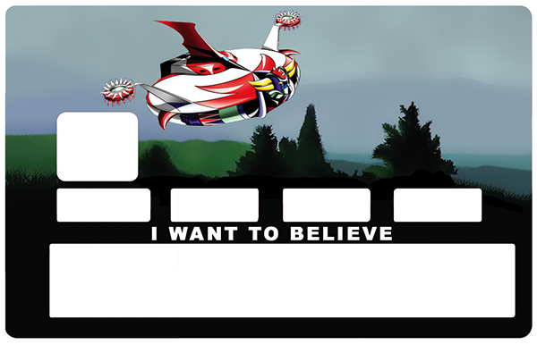 Sticker pour carte bancaire, I want to believe
