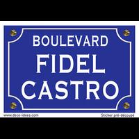 Sticker nom de rue, FIDEL CASTRO