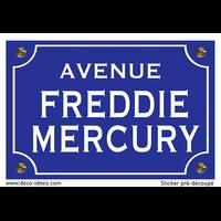 Sticker nom de rue, FREDDIE MERCURY