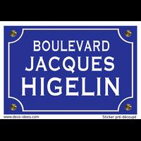 Sticker nom de rue, JACQUES HIGELIN