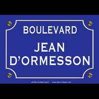 Sticker nom de rue, JEAN D'ORMESSON
