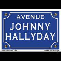 Sticker nom de rue, JOHNNY HALLYDAY