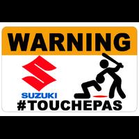 Sticker  WARNING, Ne touche pas !!  SUZUKI