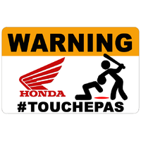 Sticker  WARNING, Ne touche pas !!  HONDA