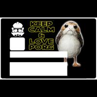 Keep calm & love Porg, Sticker pour carte bancaire type ELECTRON