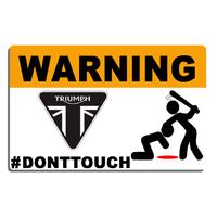 Sticker  WARNING, Ne touche pas !!  TRIUMPH
