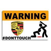 Sticker  WARNING, Ne touche pas !!  PORSCHE