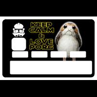 Stickers décoratif pour carte bancaire, par le DgedeNice, KEEP CALM and LOVE PORG, édition limitée 100 ex