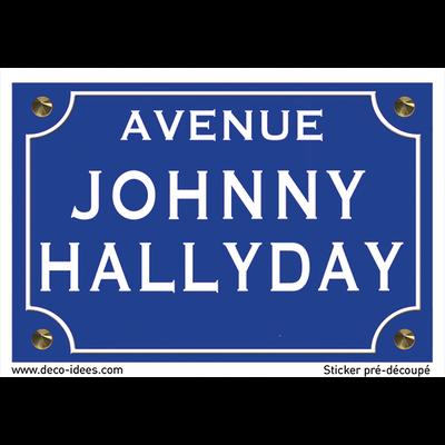 Sticker plaque de rue, Johnny Hallyday
