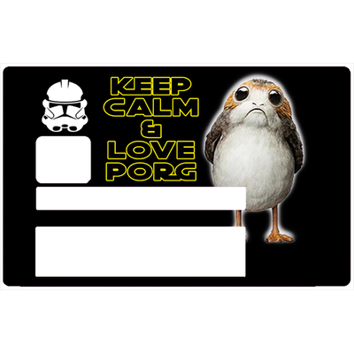 Keep calm & love Porg, Sticker pour carte bancaire type ELECTRON