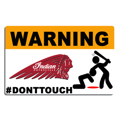 Sticker WARNING, DONT TOUCH !! INDIAN