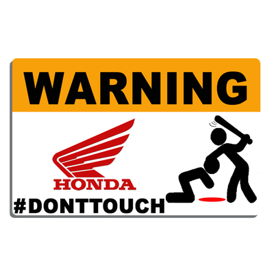 Sticker WARNING, DONT TOUCH !! HONDA