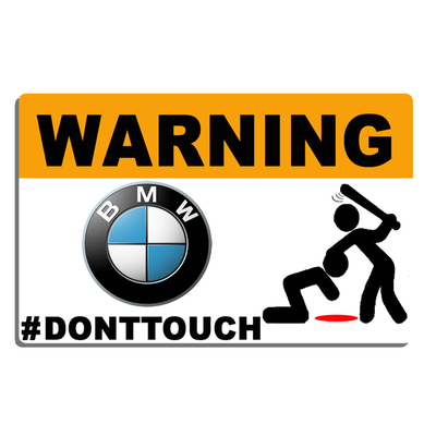 Sticker WARNING, DONT TOUCH !! BMW