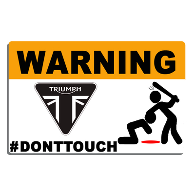 Sticker WARNING, DONT TOUCH !! TRIUMPH