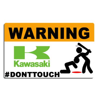 Sticker WARNING, DONT TOUCH !! KAWASAKI