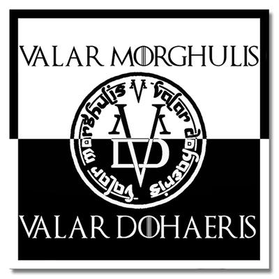 Sticker Valar Morghulis - Valar Dohaeris , GOT