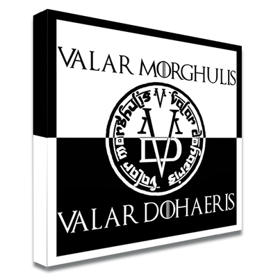 Impression photo sur toile, Valar Morghulis - Valar Dohaeris, Game of Thrones Edition limitée 100 ex.