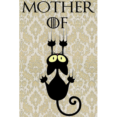 Mother of...saleté de chat !  Dim: 60 cm x 40 cm