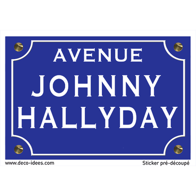 Sticker nom de rue, JOHNNY HALLYDAY