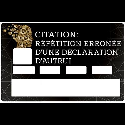 Sticker pour carte bancaire, Citation