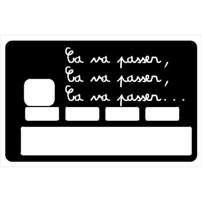 Stickers décoratif pour carte bancaire, Ca va passer , crée par le DgedeNice