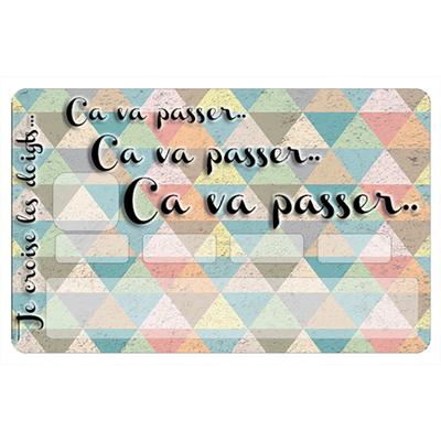Stickers décoratif pour carte bancaire, Ca va passer mosaique -  crée par le DgedeNice