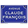 Sticker nom de rue, CLAUDE FRANCOIS