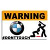 Sticker  WARNING, Ne touche pas !!  BMW