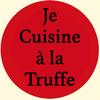 Je cuisine à la Truffe