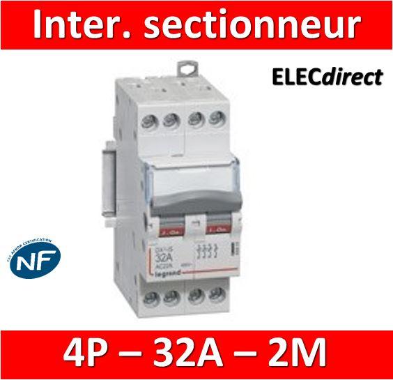 Tétrapolaire Dx3 Modules Interrupteur 2 Legrand 406479 Sectionneur 32a kuOPZiX