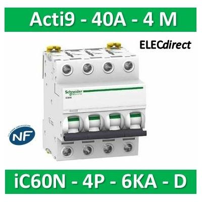 Schneider - Disjoncteur Acti9 - iC60N - 4P - 40A - 6kA - courbe D - A9F75440