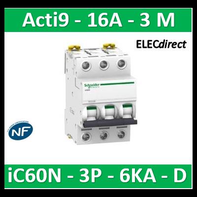 Schneider - Disjoncteur Acti9 - iC60N - 3P - 16A - 6kA - courbe D - A9F75316