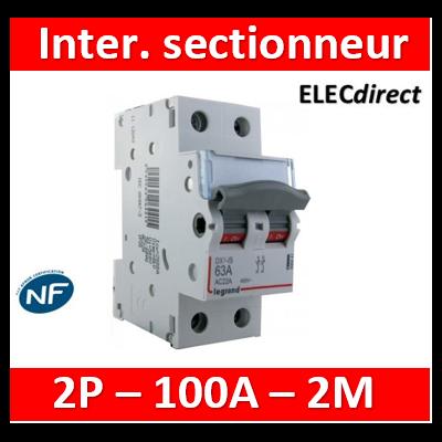 Legrand - DX3 Interrupteur-sectionneur Bipolaire - 100A - 406449
